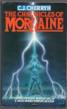 The Chronicles Of Morgaine - C.J. Cherryh