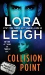 Collision Point: A Brute Force Novel - Lora Leigh