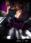 Roxy - Stevie J. Cole