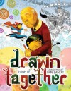 Drawn Together  - Tuan Minh Le