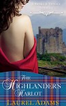 The Highlander's Harlot (Sword and Thistle Book 1) - Laurel Adams