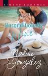 Unconditionally Mine (Miami Dreams) - Nadine Gonzalez