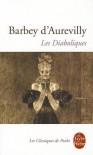 Les Diaboliques - Jules-Amédée Barbey d'Aurevilly,  Pierre Glaudes