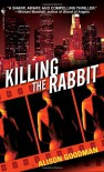 Killing the Rabbit - Alison Goodman