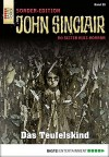 John Sinclair Sonder-Edition - Folge 028: Das Teufelskind - Jason Dark