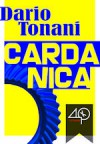 Cardanica - Dario Tonani
