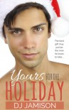 Yours For The Holiday - DJ Jamison