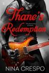 Thane's Redemption - Nina Crespo