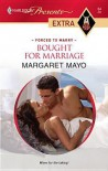 Bought for Marriage - Margaret Mayo
