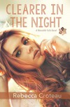 Clearer in the Night: Sexy New Adult Paranormal Love Triangle (A Meredith Falls Novel Book 1) - Rebecca Croteau
