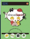 Adrian and Super-A Get Dressed and Say No Way: Life Skills for Kids with Autism and ADHD - Jessica Jensen