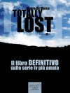 Totally Lost. Il libro definitivo sulla serie tv più amata (Italian Edition) - Mauro De Marco