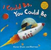 I Could Be, You Could Be - Karen Owen, Barrouz