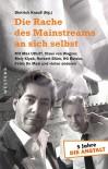 Die Rache des Mainstreams an sich selbst - Gabriele Krone-Schmalz, Max Uthoff, Claus von Wagner, Mely Kiyak, Norbert Blüm, HG Butzko, Dietrich Krauß