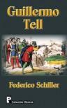 Guillermo Tell - Federico Schiller