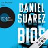 BIOS - Argon Verlag, Daniel Suarez, Uve Teschner