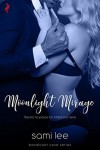 Moonlight Mirage - Sami Lee