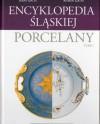 Encyklopedia Śląskiej Porcelany. Tom 1 - Irena Gatys, Roman Gatys