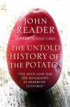 The Untold History of the Potato - John Reader