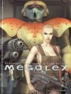 Megalex, Tome 1: L'Anomalie - Fred Beltran, Alejandro Jodorowsky