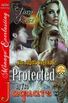 Protected By Two Jaguars - Tara  Rose