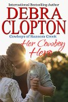 Her Cowboy Hero (Rodeo Knights #13) - Debra Clopton