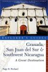 Explorer's Guide Granada, San Juan del Sur & Southwest Nicaragua: A Great Destination - Paige R. Penland