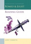 Romeo and Juliet Reading Guide: Oxford School Shakespeare - Jenny Roberts