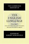 The Cambridge History of the English Language, Vol. 5: English in Britain and Overseas: Origins and Development - Robert W. Burchfield