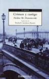 Crimen y castigo - Fyodor Dostoyevsky, Rafael Cansinos Assens