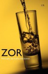 Zor: Philosophy, Spirituality, and Science - J.B.