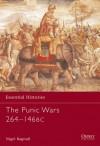 The Punic Wars 264-146 BC - Nigel Bagnall