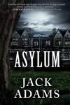 Asylum - Jack Adams