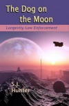 The Dog on the Moon - S.J. Hunter