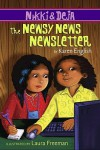 Nikki and Deja: The Newsy News Newsletter - Karen English, Laura Freeman