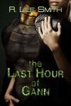 The Last Hour of Gann - R. Lee Smith