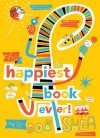 The Happiest Book Ever - Bob Shea, Bob Shea