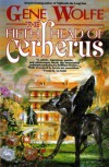 The Fifth Head of Cerberus: Three Novellas - Gene Wolfe