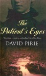 Patient's Eyes - David Pirie
