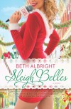 Sleigh Belles - Beth Albright
