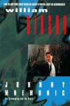 Johnny Mnemonic: The Screenplay and the Story - William Gibson