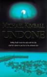 Undone - Michael  Kimball