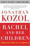 Rachel and Her Children: Homeless Families in America - Jonathan Kozol