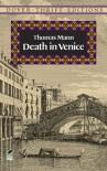 Death in Venice - Thomas Mann, Stanley Appelbaum