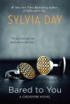 Bared to You (Crossfire, #1) - Sylvia Day