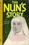 The Nun's Story - Kathryn Hulme