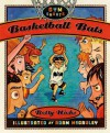 Basketball Bats - Betty Hicks, Adam McCauley