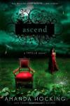 Ascend: A Trylle Novel - Amanda Hocking