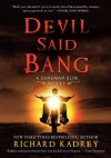 Devil Said Bang: A Sandman Slim Novel - Richard Kadrey