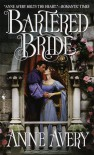 Bartered Bride - Anne Avery